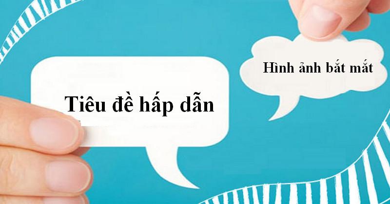 Cách viết tiêu đề quảng cáo - Đơn giản - Thu hút - mypage.vn